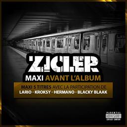 Zicler - Avant l'album